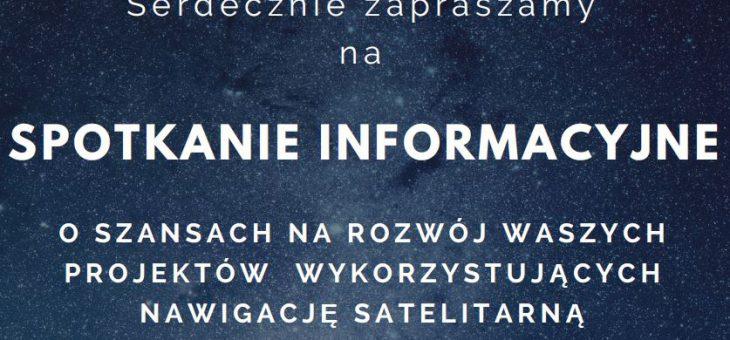 Spotkanie informacyjne dotyczące projektów wykorzystujących nawigację satelitarną